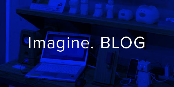Imagine. BLOG